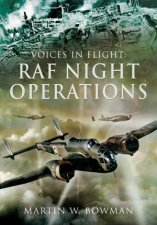 Voices in Flight RAF Night Operations