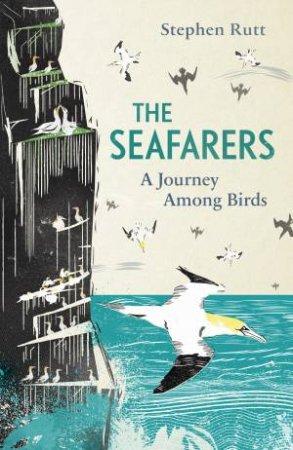 The Seafarers: A Journey Among Birds