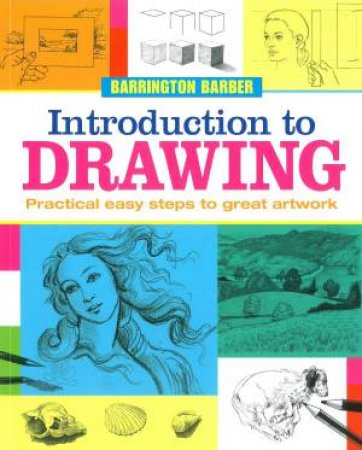 Introduction to Drawing by Barrington Barber