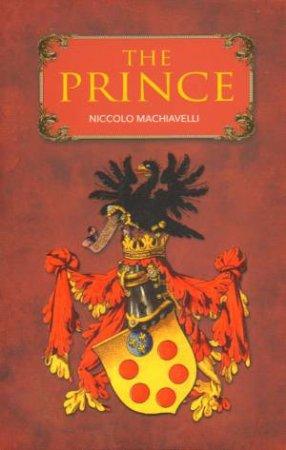 Arcturus Classics: The Prince by Niccolo Machiavelli