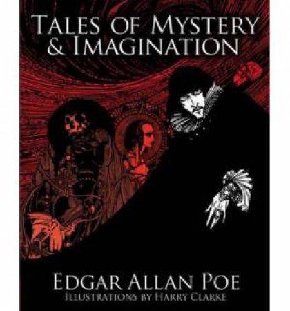 Tales Of Mystery & Imagination by Edgar Allan Poe