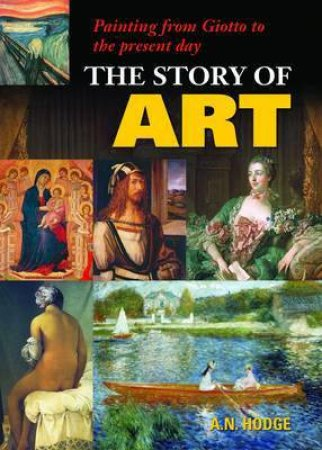 The Story of Art by A N Hodge