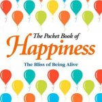 The Pocket Book Of Happiness by Various
