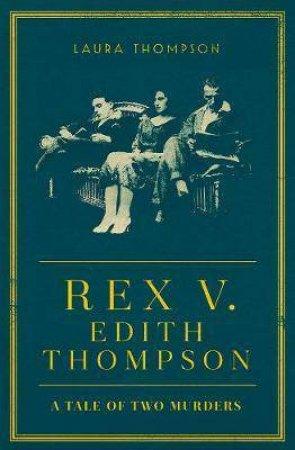 Rex v Edith Thompson