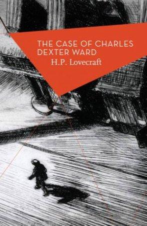 Apollo Classics: The Case Of Charles Dexter Ward
