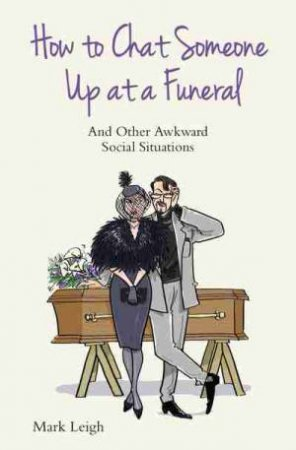 How to Chat Someone Up at a Funeral