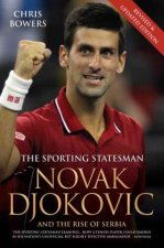 Novak Djokovic and the Rise of Serbia by Chris Bowers