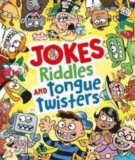 Jokes, Riddles And Tongue Twisters by Chuck Whelon