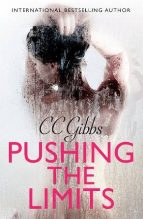 Pushing the Limits by CC Gibbs