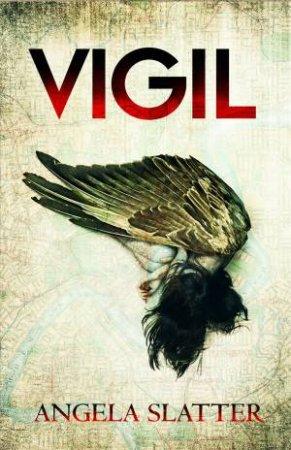 angela slatter vigil book cover