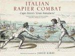 Italian Rapier Combat Capo Ferros Grand Simulacro