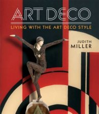Millers Art Deco Living With The Art Deco Style