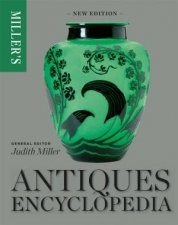 Millers Antiques Encyclopedia