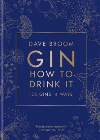 Gin: How To Drink It