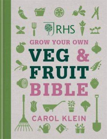 RHS Grow Your Own Veg & Fruit Bible