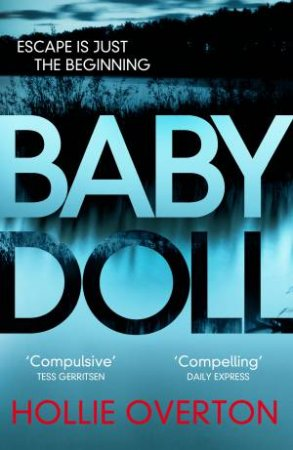 Baby Doll by Hollie Overton