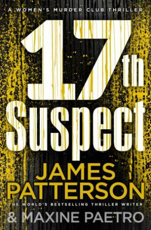 17th Suspect by James Patterson & Maxine Paetro