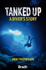 Tanked Up A Divers Story