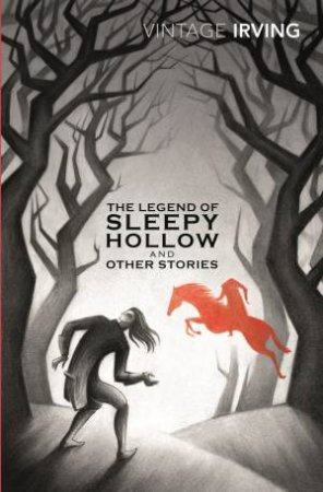 Vintage Classics: Sleepy Hollow and Other Stories