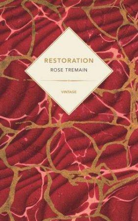 Vintage Past: Restoration by Rose Tremain