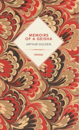 Vintage Past: Memoirs Of A Geisha by Arthur Golden