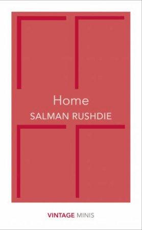 Home: Vintage Minis by Salman Rushdie