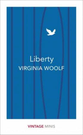 Liberty: Vintage Minis by Virginia Woolf