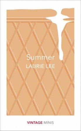 Summer: Vintage Minis by Laurie Lee