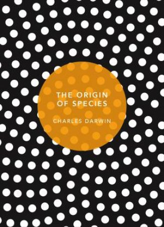 The Origin Of Species: (Patterns Of Life Ed.)