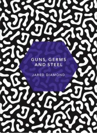 Guns, Germs And Steel: (Patterns Of Life Ed.)