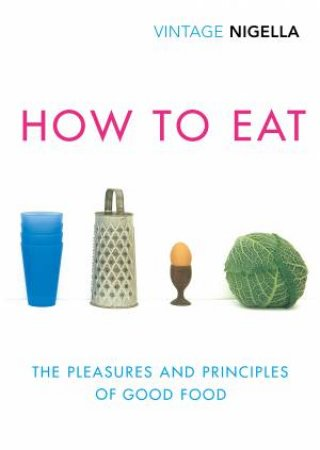 How To Eat: Vintage Classics Anniversary Edition