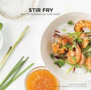 Stir Fry by Caroline Hwang