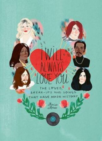 I Will Always Love You by Marisa Morea