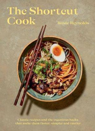 The Shortcut Cook by Rosie Reynolds