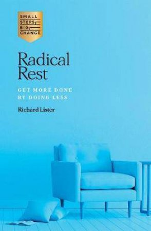 Radical Rest by Richard Lister