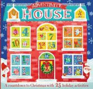 Adventivity House by Laura Hambleton