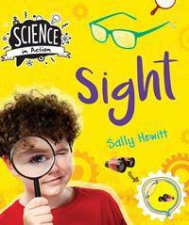 Science In Action The Senses Sight