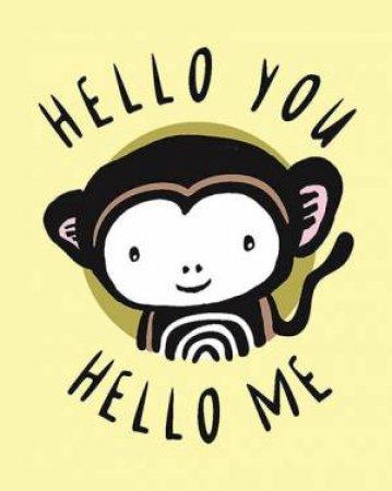 Hello You, Hello Me
