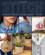 Stitch Embroidery Makes For Your Home And Wardrobe