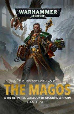 The Magos by Dan Abnett