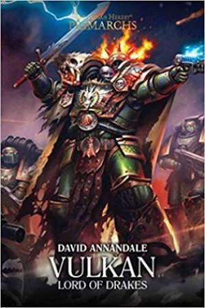 Vulkan: Lord Of Drakes by David Annandale