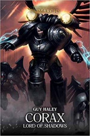 Corax Lord Of Shadows: Lord Of Shadows by Guy Haley