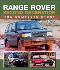 Range Rover Second Generation The Complete Story
