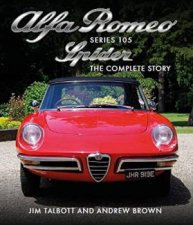 Alfa Romeo 105 Series Spider The Complete Story
