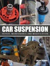 Car Suspension Repair Maintenance And Modification