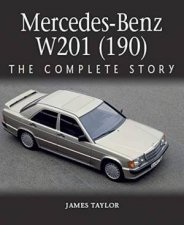 MercedesBenz W201 190 The Complete Story