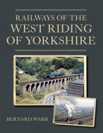 Railways Of The West Riding Of Yorkshire