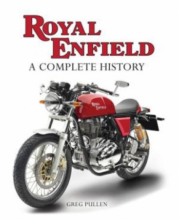 Royal Enfield: A Complete History