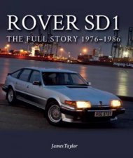 Rover SD1 The Full Story 19761986