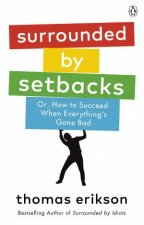 Surrounded By Setbacks